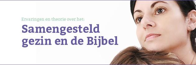 Samengesteld gezin en de Bijbel